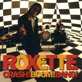 Roxette - Crash! Boom! Bang! (1994)
